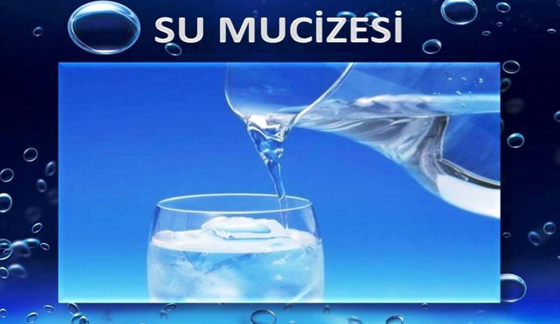 SU MUCİZESİ