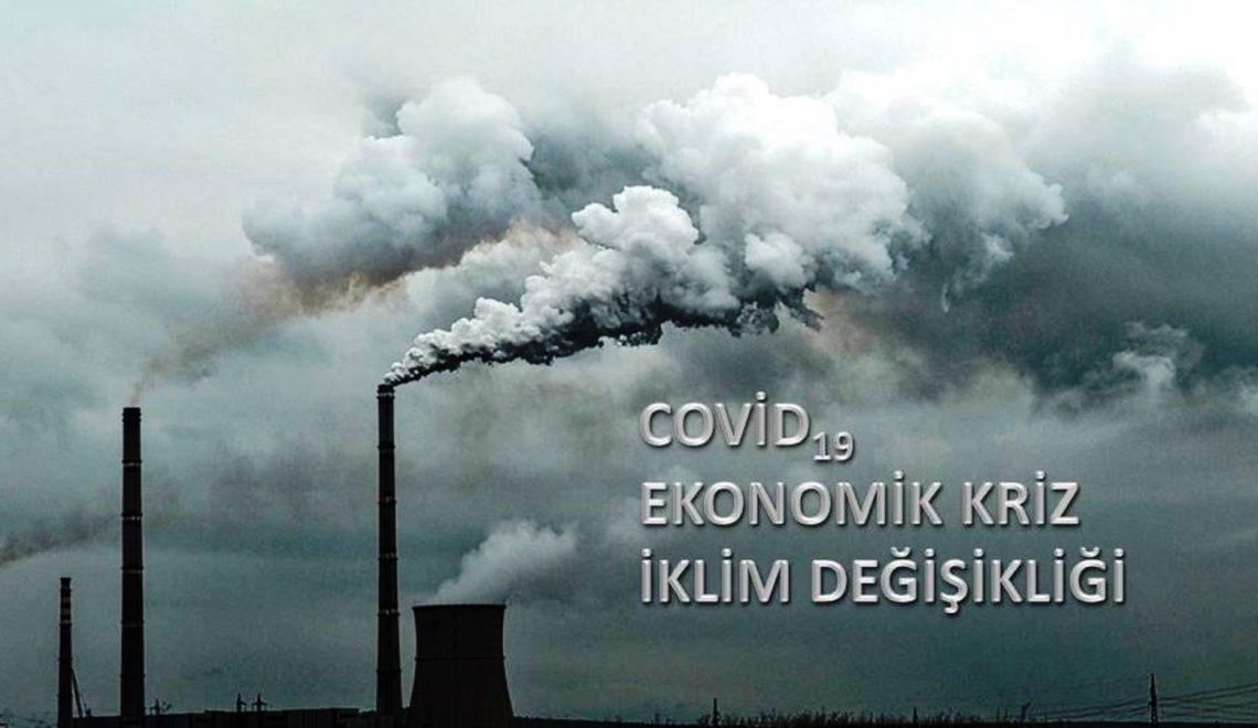 Ekonomik Krizde İklim Değişikliği